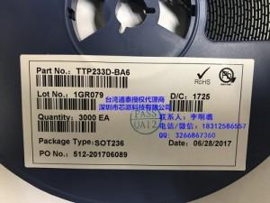 代理台湾通泰单键触摸检测芯片IC-TTP233D-BA6